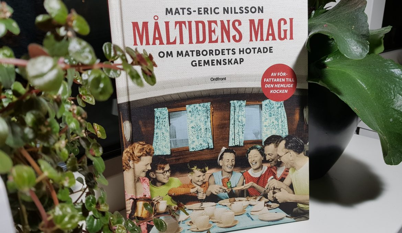 Måltidens magi, Mats-Eric Nilsson